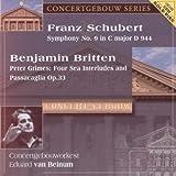 Schubert: Symphony 9; Britten: Peter Grimes Sea Interludes