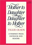 Mother to Daughter, Daughter to Mother: A Daybook and Reader