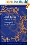 Laser-Tissue Interactions: Fundamenta...