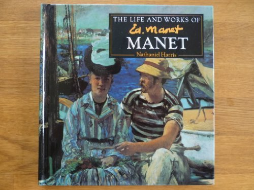 The Life and Works of Manet