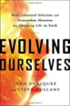 Evolving Ourselves: How Unnatural Sel...
