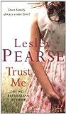 Trust Me: A Heart Rending Saga Of Love And Betrayal