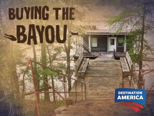 Buying the Bayou Season 1