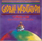 Global Meditation: The Pulse of Life...