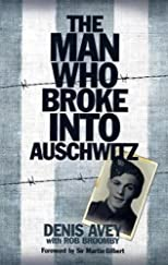 Man Who Broke Into Auschwitz