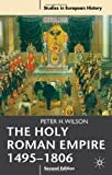 The Holy Roman Empire 1495-1806 (Studies in European History)