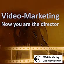 Video-Marketing: Now you are the director (       UNABRIDGED) by Henning Glaser Narrated by Henning Glaser