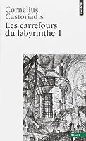 Les carrefours du labyrinthe, tome 1