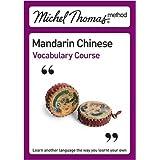 Michel Thomas Method: Mandarin Chinese Vocabulary Course (Michel Thomas Series)by Harold Goodman