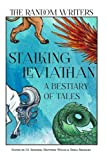 img - for Stalking Leviathan - A Bestiary of Tales (Random Anthologies) (Volume 3) book / textbook / text book