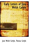 img - for Early Letters of Jane Welsh Carlyle book / textbook / text book