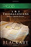 1 & 2 Thessalonians: A Blackaby Bible Study Series (Encounters with God) (1418526509) by Blackaby, Henry