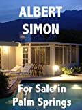 img - for For Sale in Palm Springs (Henry Wright Mystery Book 1) book / textbook / text book