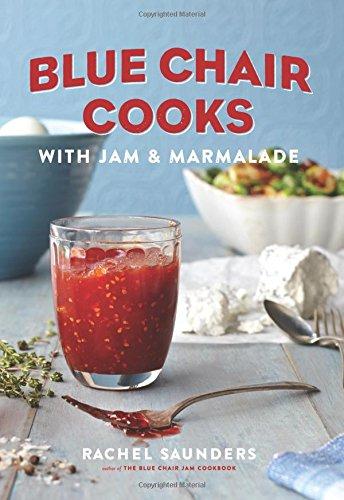 Download Blue Chair Cooks with Jam & Marmalade