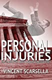 Personal Injuries (Lawyers Gone Bad Series) (Volume 2)