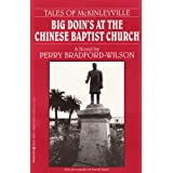 Big Doin's At The Chinese Baptist Church  [Tales of McKinleyville Book 1] ~ Perry Bradford-Wilson