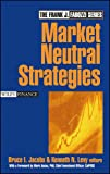 img - for Market Neutral Strategies (Wiley Finance Series) book / textbook / text book