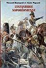 L'infanterie napoléonienne par Pigeard