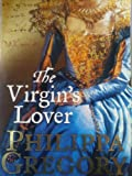 The Virgin's Lover Gregory Philippa