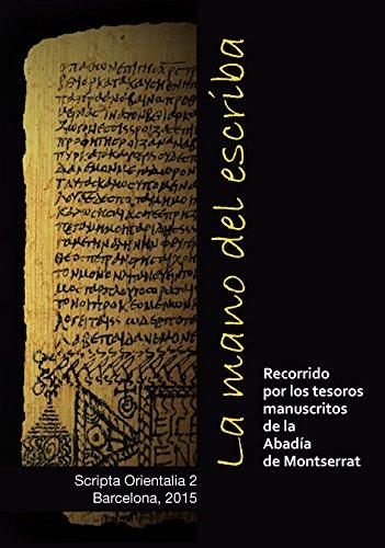 La Mano Del Escriba (Scripta Orientalia)