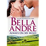 Always On My Mind: The Sullivans ~ Bella Andre