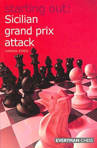 Sicilian Grand Prix Attack (Starting Out Series)