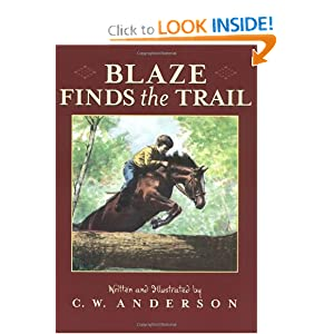 Blaze Finds the Trail (Billy and Blaze Books) by C.W. Anderson