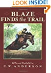 Blaze Finds the Trail