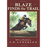Blaze Finds the Trail (Billy and Blaze) ~ C. W. Anderson