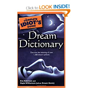 Amazon.com: The Complete Idiot's Guide Dream Dictionary ...