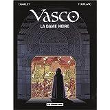 Vasco - tome 22 - Dame noire (La)par Fr�d�ric Toublanc
