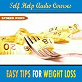 Easy Tips to Lose Weight - Part 6