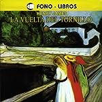 La Vuelta del Tronillo [The Turn of the Screw]   Henry James