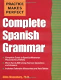 Practice Makes Perfect: Complete Spanish Grammar (0071422706) by Gilda Nissenberg