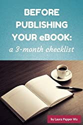 Before Publishing Your eBook- a 3-Month Checklist (Book marketing guides)