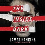 The Inside Dark | James Hankins