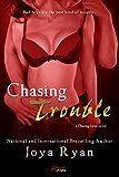 Chasing Trouble (Entangled Brazen) (Chasing Love)