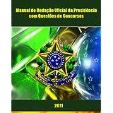 Manual de Redação Oficial da Presidência com Questões de Concursos