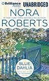 Nora Roberts Blue Dahlia (In the Garden Trilogy)