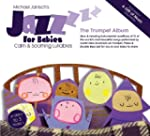 Jazz for Babies:Trumpet Album