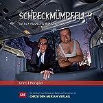 Schreckmümpfeli 9: Das Kult-Hörspiel für wohlige Schauder | Christa Haeseli,Lukas Holliger,Bruno Klimek