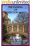 THE PASSING OF INSPECTOR MORSE: A Committed Atheist's Journey to his Personal Slice of Heaven
