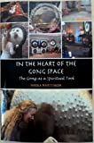 In The Heart of The Gong Space: The Gong as a Spiritual Tool (English Edition)
