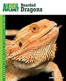 Bearded Dragons (Animal Planet Pet Care Library) Thomas Mazorlig