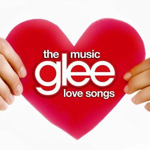 Glee: The Music - Love Songs Glee Cast COLUMBIA