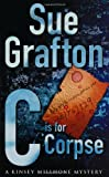 Sue Grafton C is for Corpse (Kinsey Millhone Mysteries)