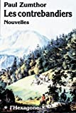 Les contrebandiers: Nouvelles (Collection Fictions) (French Edition) (2890063356) by Zumthor, Paul