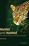 img - for Hunter and Hunted: Relationships between Carnivores and People book / textbook / text book