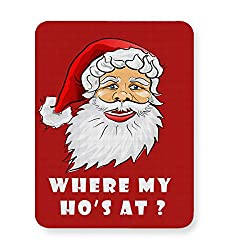 PosterGuy Where My Ho's At Funny, Christmas, Santa Claus Mouse Pad