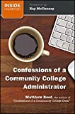 img - for Confessions of a Community College Administrator book / textbook / text book